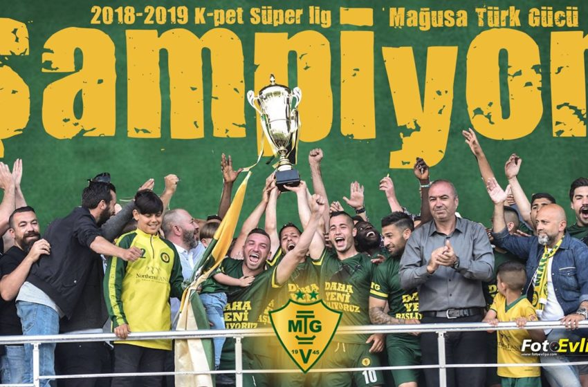2018-2019 Sezonu K-pet Süper Lig Şampiyonu Mağusa Türk Gücü